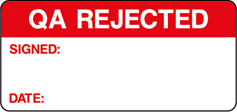QA Rejected Quality Control Inspection Labels