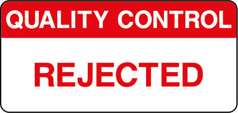 Quality Control Rejected Inspection Labels