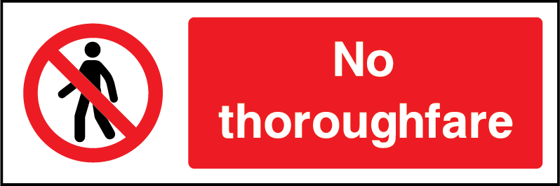 No Thoroughfare Prohibition Rectangle Labels