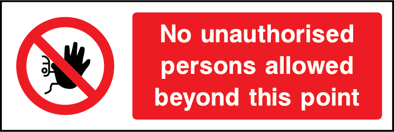 No Unauthorised Persons Prohibition Rectangle Labels