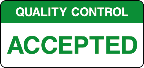 Quality Control Accepted Inspection Labels