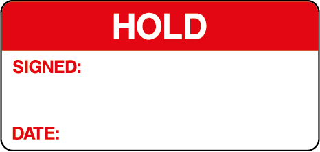 Hold Signed Date Quality Control Inspection Labels