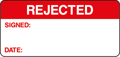 Rejected Signed Date Quality Control Inspection Labels